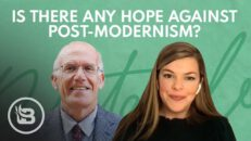 Is There Any Hope Against Post-Modernism?   Relatable with Allie Beth Stuckey