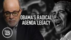 Mark Levin: Obama's RADICAL Legacy Continues To Haunt America