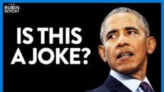 The Absurd Reason Barack Obama Is the Target of a Woke Mob | DIRECT MESSAGE | Rubin Report