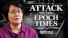 What's Behind the Attack on The Epoch Times in Hong Kong? - Guo Jun | American Thought Leaders