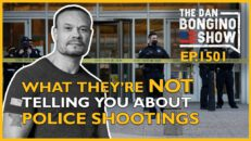 Ep. 1501 What They're Not Telling You About The Recent Police Shootings - The Dan Bongino Show®