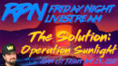 The Solution: Operation Sunlight with Crypto Beadles on Friday Night Livestream - Redpill78 The Corruption Detector