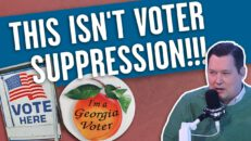 EXPLAINED: Why the left's attacks against the Georgia voting bill are LIES