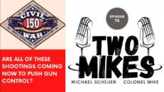 Are all of these shootings coming now to push gun control? - Two Mikes