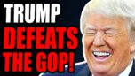 Trump DEFEATS The GOP As They Cave In To The Inevitable Reality... HE IS THEIR LEADER!