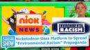 "Nickelodeon Uses Platform to Spread ""Environmental Racism"" Propaganda - Charlie Kirk"