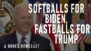 Nunes Newscast: Softballs for Biden, Fastballs for Trump