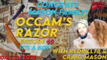 Congrats Craig! It's a Boy! Occam's Razor with RedPill78 & Craig Mason Ep. 83