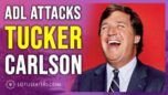 ADL vs Tucker Carlson - The Podcast of The Lotus Eaters
