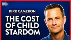 Why I Wouldn't Want Childhood Stardom for My Kids (Pt. 1)   Kirk Cameron   POLITICS   Rubin Report