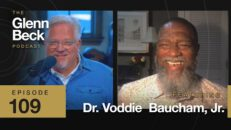 Critical Race Theory Explained — & How to Stop It | Voddie Baucham | The Glenn Beck Podcast | Ep 109