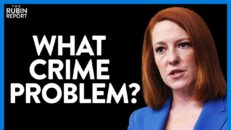 Press Sec. Refuses to Admit to Reporter That Crime Is Rising | DIRECT MESSAGE | Rubin Report