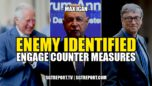 ENEMY IDENTIFIED: ENGAGE COUNTER MEASURES ~ MAX IGAN - The Corporate Propaganda Antidote