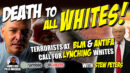 DEATH TO WHITEY?! Commie Terrorist Orgs Publicly Call For LYNCHING Of White People! Must See Stew Peters - James Red Pills America