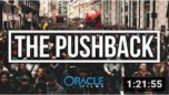 THE PUSHBACK / ORACLE FILMS / THE DAY THE WORLD STOOD TOGETHER