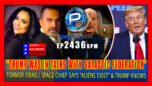 """Former Israeli Space Chief: """"Trump Was In Talks With Galactic Federation"""" & Aliens Exist - Pete Santilli Show"""