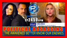 Political Assassins,Time For The Awakened To Call Our Enemies What They Are - Pete Santilli Show