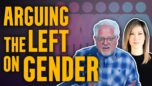 How to use gender FACTS & SCIENCE when debating the far left
