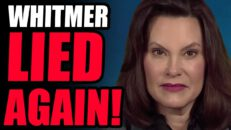 Gretchen Whitmer LIED AGAIN?! This Is The 4th Time She Gets CAUGHT LYING On The SAME ISSUE.