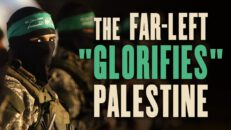 THIS is why America's far-left 'GLORIFIES' Palestinians in the Israel conflict