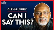 The Most Controversial Opinions a Black Man Can Have (Pt. 1) | Glenn Loury | POLITICS | Rubin Report