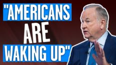 Bill O'Reilly: Americans now realizing DANGERS of the progressive, far left