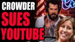Steven Crowder SUES YOUTUBE! The First Step In The FIGHT For Free Speech ONLINE!
