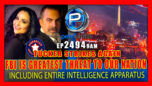 THE GREATEST THREAT TO OUR NATION CORRUPT INTEL APPARATUS INCLUDING THE FBI - Pete Santilli Show