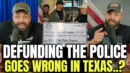 Defunding The Police Goes Wrong In Texas..? - HodgeTwins