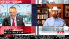 Sheriff David Clarke Calls For Dershowitz Commission to Investigate FBI - Stew Peters Show