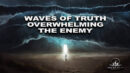 The TIDAL WAVE of TRUTH seems to BE COMING all at ONCE! BooM! Pray! - And We Know