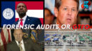Georgia Following Pennsylvania To Arizona! Forensic Audits Incoming! - RedPill78 The Corruption Detector
