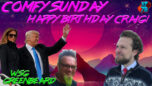 Happy Birthday Craig with Greenbeard on Comfy Sunday - RedPill78 The Corruption Detector