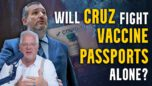 Will Democrats stand with Ted Cruz AGAINST federally mandated vaccine passports?