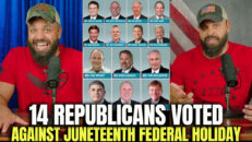 14 Republicans Voted Against Juneteenth Federal Holiday - HodgeTwins
