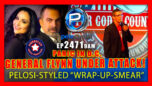"""General Flynn Attacked By Deep State With Pelosi-Styled """"Wrap-Up-Smear"""" - Pete Santilli Show"""