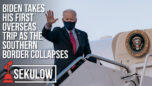 Biden Takes His First Overseas Trip as Southern Border Collapses - American Center for Law and Justice