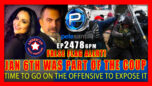 JAN 6th WAS A FALSE FLAG & PART OF THE COUP TIME TO GO ON THE OFFENSIVE - Pete Santilli Show