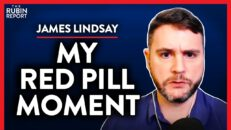Why Wasn't I Told This About Conservatives? (Pt. 2) | James Lindsay | ACADEMIA | Rubin Report