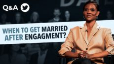 Ask Candace Owens: How Quickly Should We Get Married After Getting Engaged?