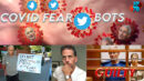 Covid Fear Bot Armies Swarm Twitter, Ed Buck Guilty, Wisconsin Fraud Shows Trump Won - RedPill78 The Corruption Detector