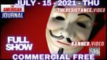 The American Journal w/ Harrison Smith (Full Show) 07/15/21