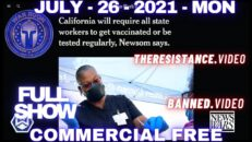 Democrats Call For Arrest And Forced Hospitalization Of Unvaccinated Americans - War Room w/ Owen Shroyer 07/26/21