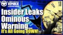 Insider Leaks Ominous Warning How It's ALL About To Go Down! Final Nail In U.S. Coffin Has Dropped!