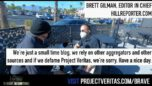 BUSTED: Hill Reporter's Brett Gilman Questioned By Veritas Journalist Over Recent RETRACTION!