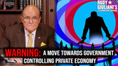 WARNING: A Move Towards Government Controlling Private Economy   Rudy Giuliani