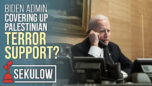 Biden Admin Covering Up Palestinian Terror Support? - American Center for Law and Justice
