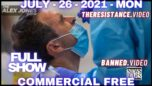 CDC Admits PCR Tests Failed, Abandons Using Them in Future  - The Alex Jones Show 07/26/21