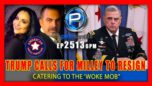 PRESIDENT TRUMP CALLS FOR CHAIRMAN OF THE JOINT CHIEFS OF STAFF MILLEY TO RESIGN - Pete Santilli Show