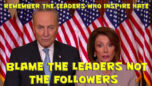 Remember the Leadership Is The Enemy Of The People NOT the People - On The Fringe